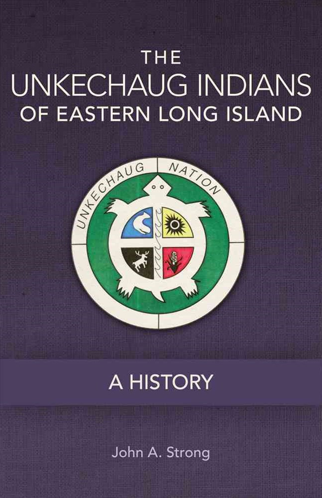The Unkechaug Indians of Eastern Long Island