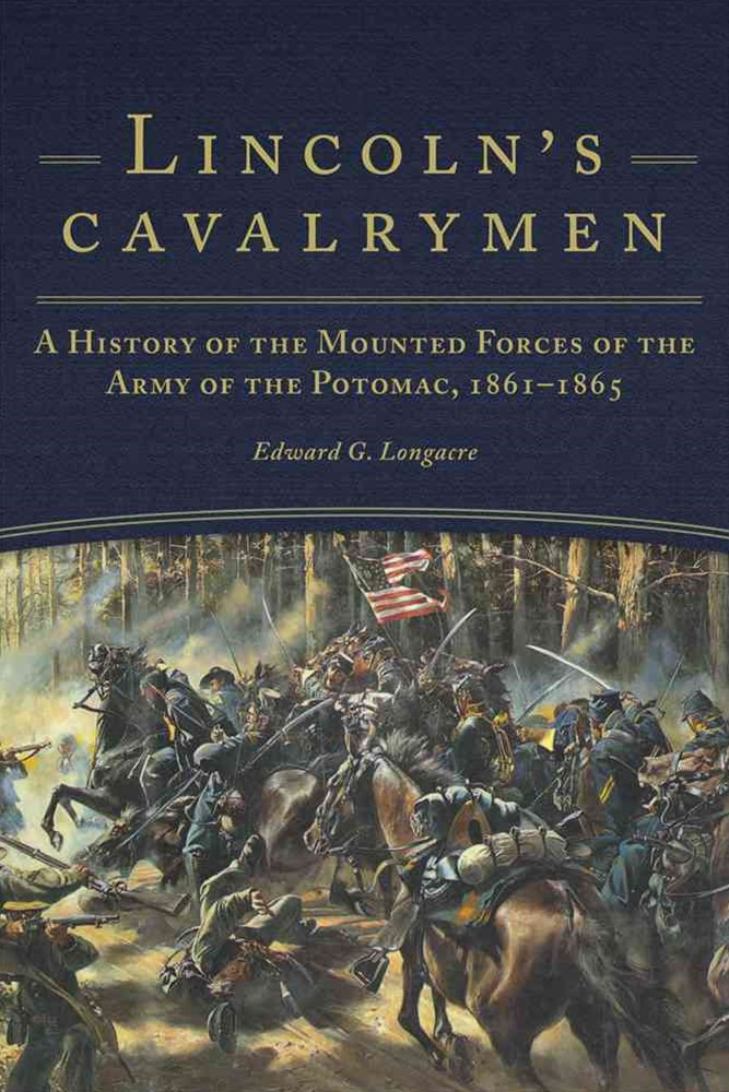 Lincoln's Cavalrymen