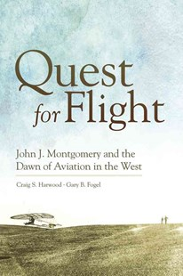 Quest for Flight by Craig S. Harwood, Gary B. Fogel, Gary B. Fogel (9780806142647) - HardCover - Biographies General Biographies