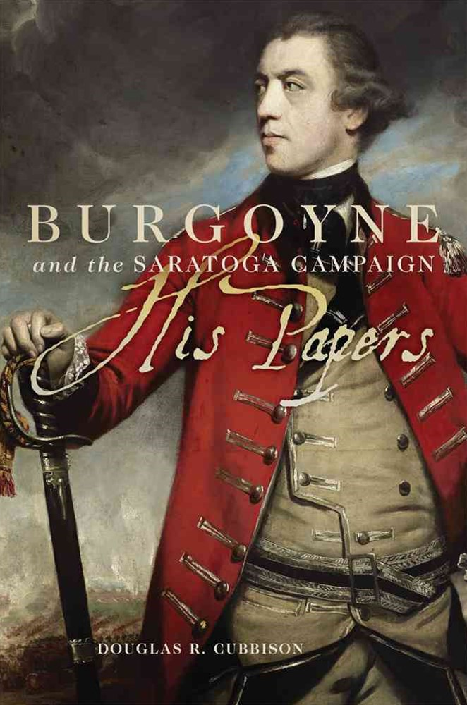 Burgoyne and the Saratoga Campaign