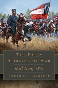 The Early Morning of War by Edward G. Longacre (9780806144986) - HardCover - History Latin America