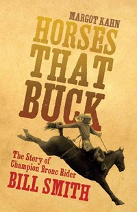 Horses That Buck by Margot Kahn (9780806148472) - PaperBack - Biographies Sports