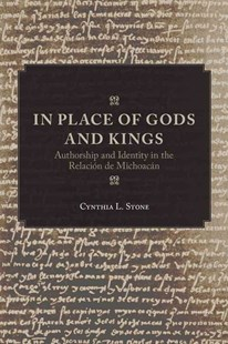 In Place of Gods and Kings by Cynthia L. Stone (9780806157634) - PaperBack - History Latin America