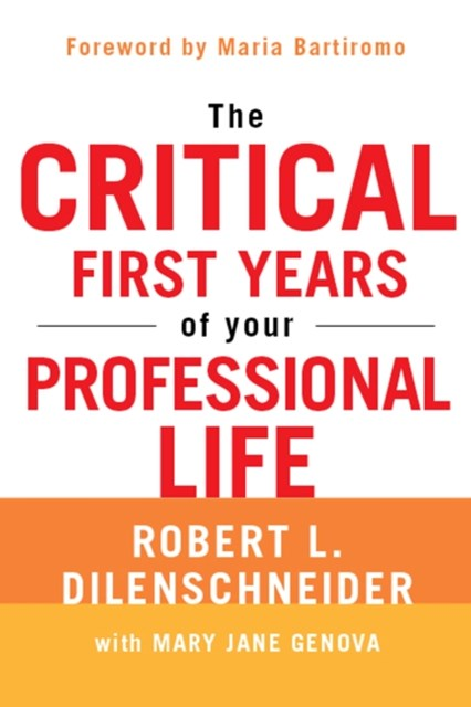(ebook) Critical First Years of Your Professional Life