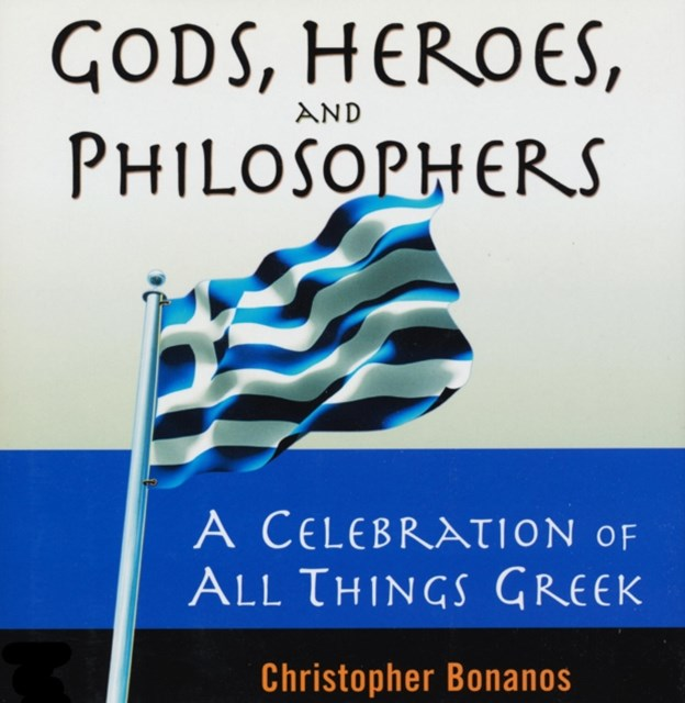 Gods, Heroes, And Philosophers