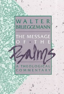 Message of the Psalms by Walter Brueggemann (9780806621203) - PaperBack - Entertainment Music General