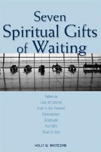 Seven Spiritual Gifts of Waiting by Holly Whitcomb (9780806651286) - PaperBack - Religion & Spirituality Spirituality