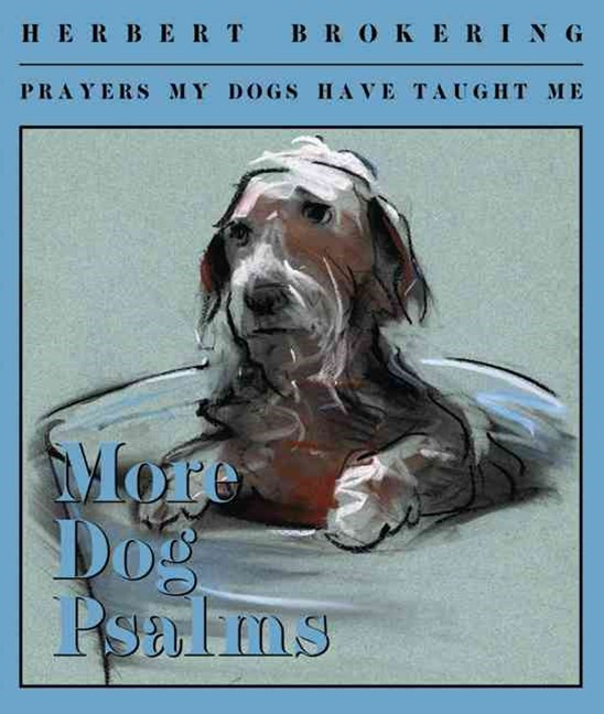 More Dog Psalms