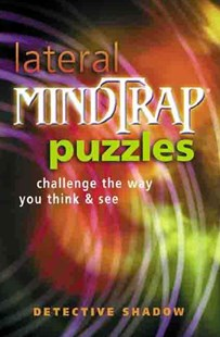 Lateral Mindtrap Puzzles by Detective Shadow, Detective Shadow (9780806971353) - PaperBack - Non-Fiction Art & Activity