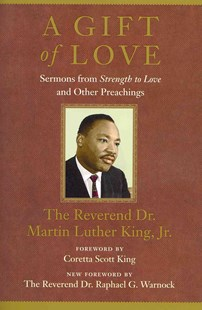 A Gift of Love by Martin Luther King, Raphael G. Warnock, Coretta Scott King (9780807000632) - PaperBack - Religion & Spirituality Christianity