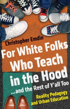 For White Folks Who Teach in the Hood... and the Rest of Y