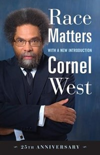 Race Matters by Cornel West (9780807008836) - PaperBack - Philosophy