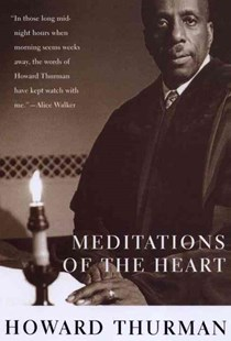 Meditations of the Heart by Howard Thurman (9780807010235) - PaperBack - Religion & Spirituality Christianity