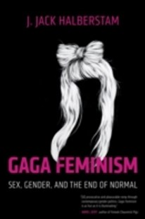 (ebook) Gaga Feminism - Social Sciences Gender