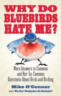 (ebook) Why Do Bluebirds Hate Me? - Pets & Nature Wildlife