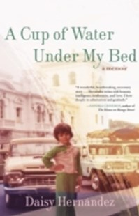 (ebook) Cup of Water Under My Bed - Biographies General Biographies