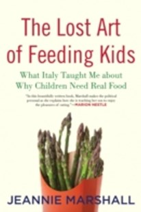 (ebook) Lost Art of Feeding Kids - Family & Relationships Parenting