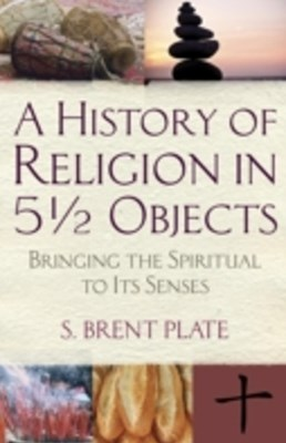 History of Religion in 51/2 Objects