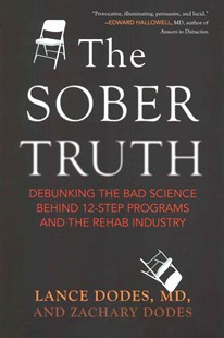 Sober Truth by Lance Dodes, Zachary Dodes (9780807035870) - PaperBack - Health & Wellbeing Lifestyle