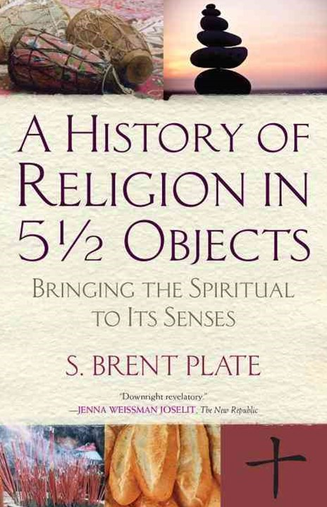 History of Religion in 5 1/2 Objects