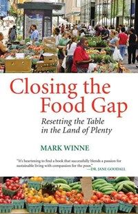 Closing the Food Gap by Mark Winne (9780807047316) - PaperBack - Business & Finance Ecommerce