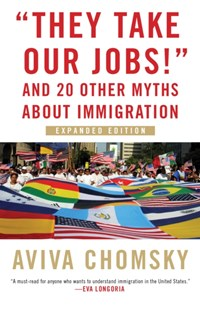 (ebook) &quote;They Take Our Jobs!&quote; - Social Sciences Sociology