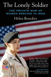 Lonely Soldier by Helen Benedict (9780807061497) - PaperBack - Biographies General Biographies
