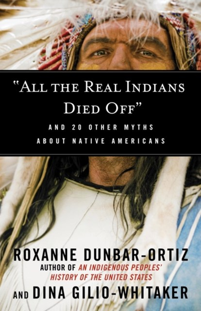 (ebook) &quote;All the Real Indians Died Off&quote;