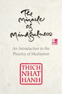 (ebook) Miracle of Mindfulness, Gift Edition - Religion & Spirituality Buddhism