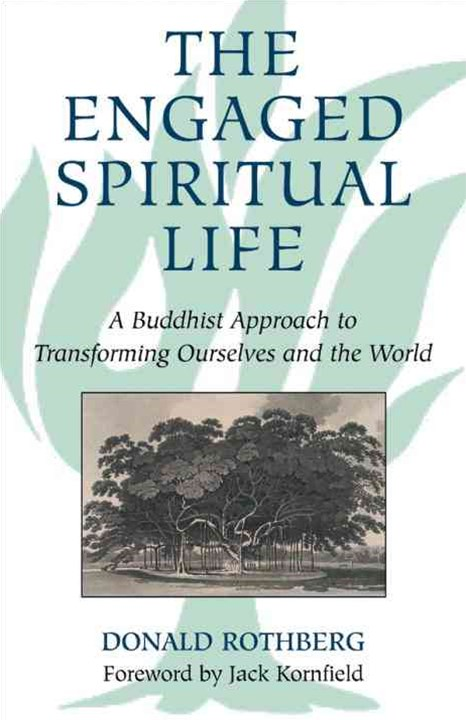 The Engaged Spiritual Life