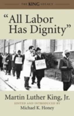 &quote;All Labor Has Dignity&quote;