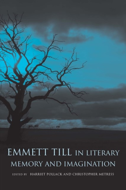 (ebook) Emmett Till in Literary Memory and Imagination
