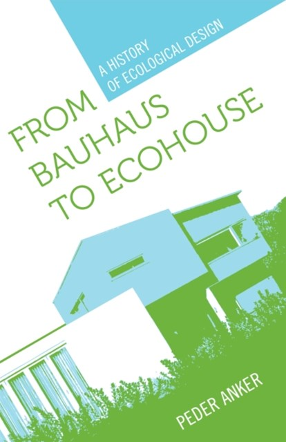 (ebook) From Bauhaus to Ecohouse