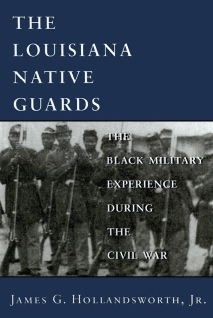 (ebook) Louisiana Native Guards