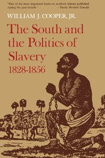 (ebook) South and the Politics of Slavery, 1828--1856 - History Latin America