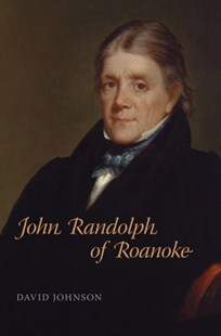 (ebook) John Randolph of Roanoke - Biographies General Biographies