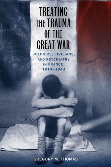 Treating the Trauma of the Great War