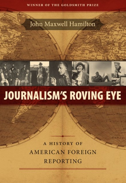 Journalism's Roving Eye