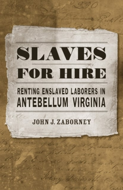 Slaves for Hire