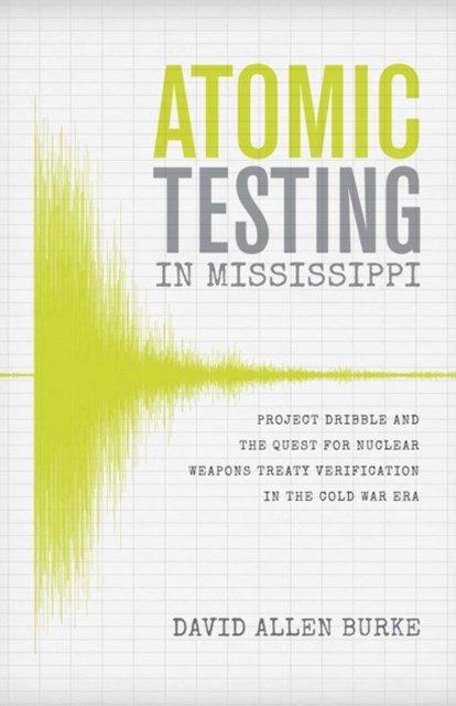 (ebook) Atomic Testing in Mississippi