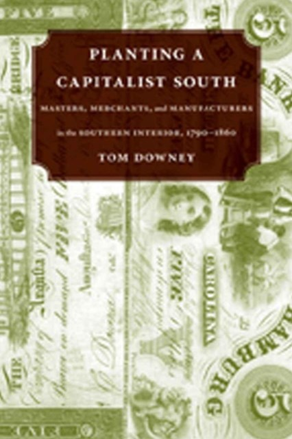 Planting a Capitalist South