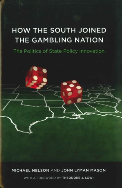 How the South Joined the Gambling Nation