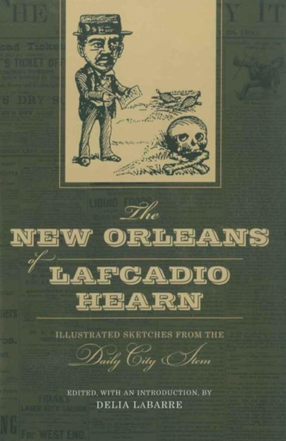 New Orleans of Lafcadio Hearn