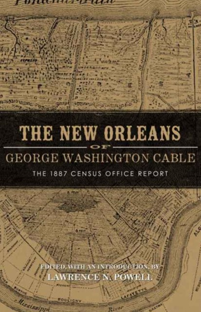 New Orleans of George Washington Cable