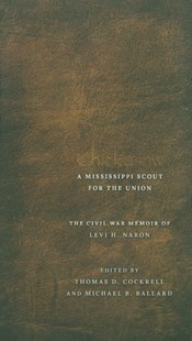 (ebook) Chickasaw, a Mississippi Scout for the Union - Biographies General Biographies