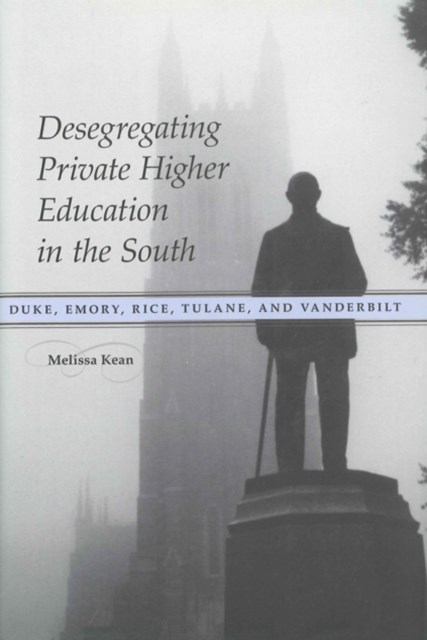 (ebook) Desegregating Private Higher Education in the South