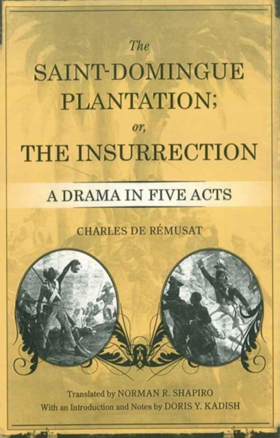 Saint-Domingue Plantation; or, The Insurrection