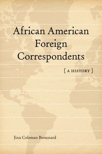 African American Foreign Correspondents