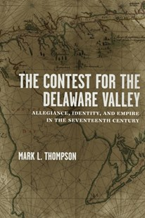 (ebook) Contest for the Delaware Valley - History Latin America