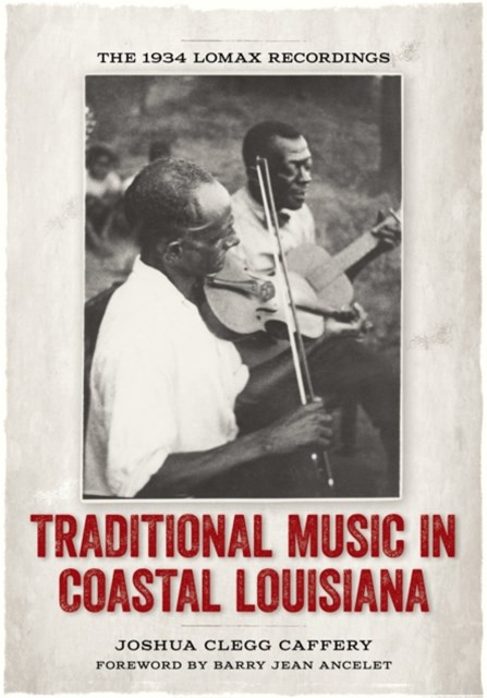 Traditional Music in Coastal Louisiana